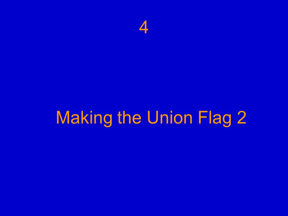 Making the Union Flag 2 4