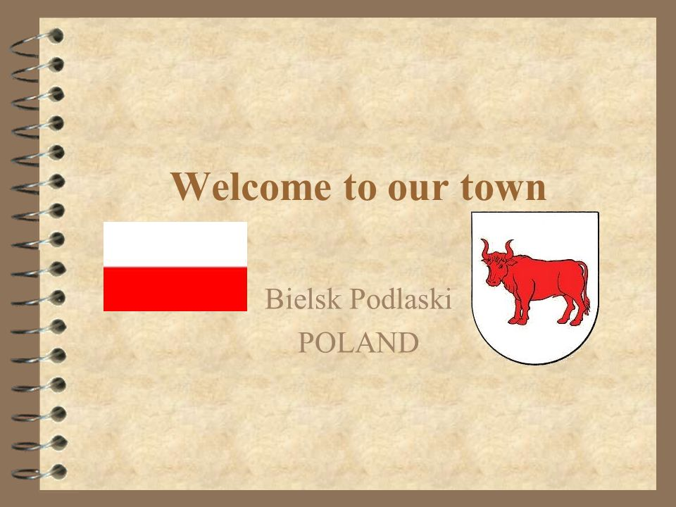 Welcome to our town Bielsk Podlaski POLAND