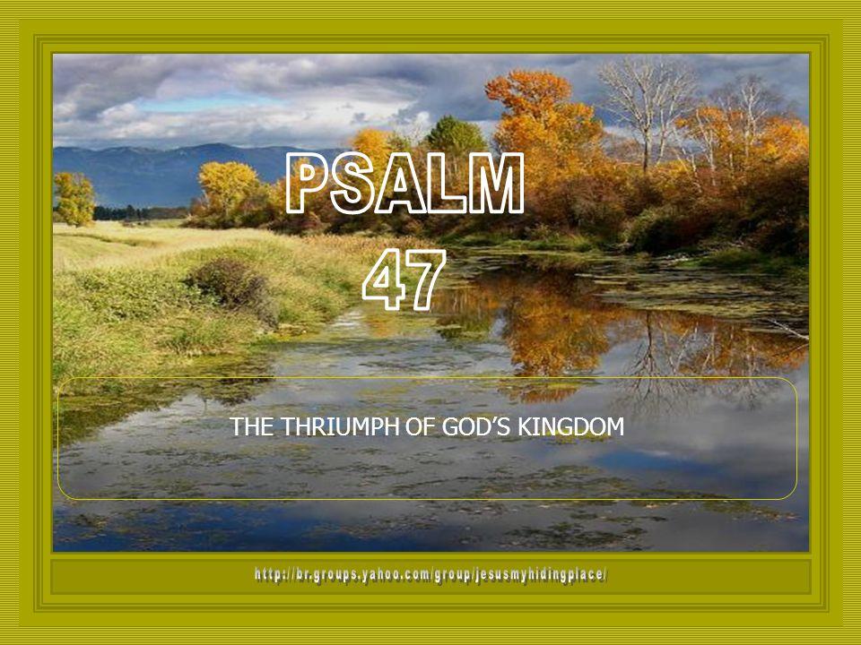 THE THRIUMPH OF GOD'S KINGDOM