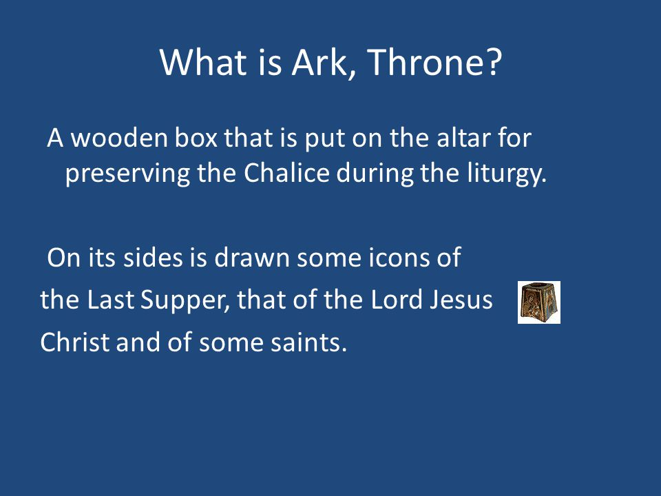 What is Ark, Throne.