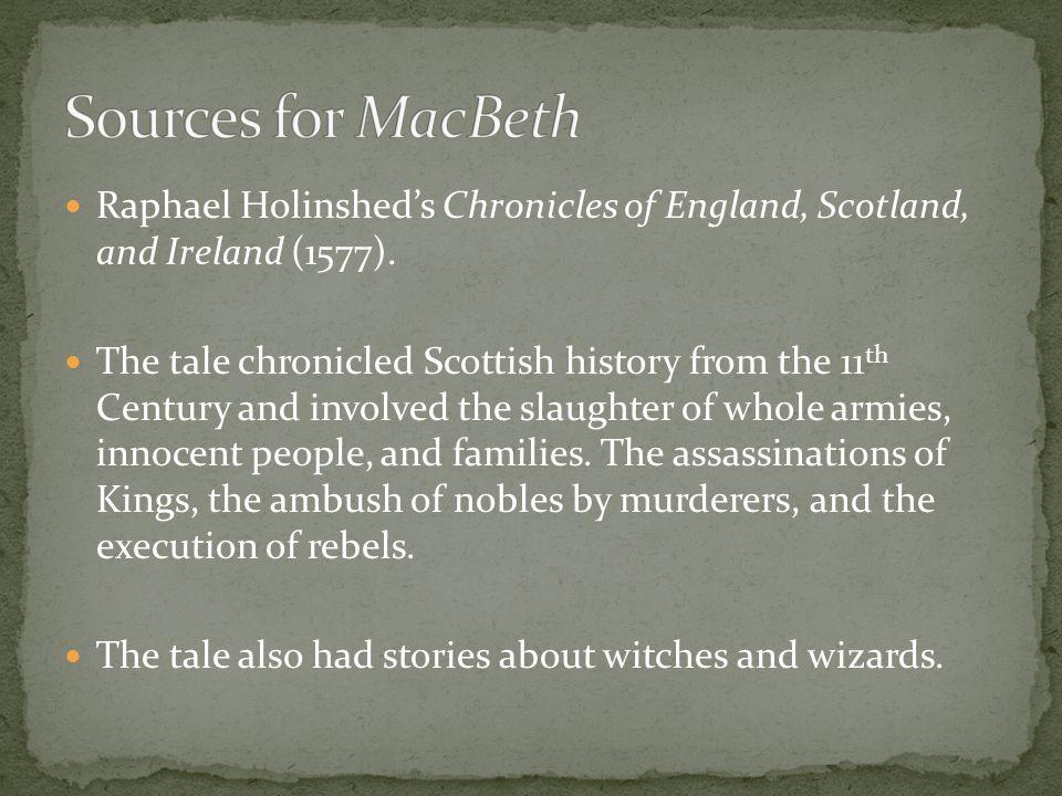 Raphael Holinshed's Chronicles of England, Scotland, and Ireland (1577).