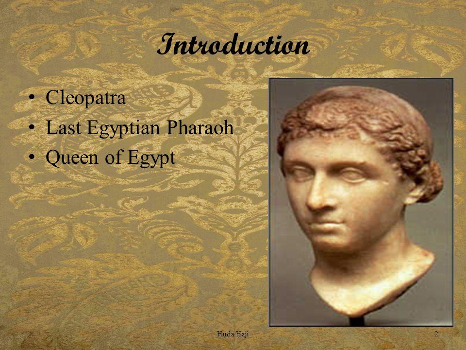 Introduction Cleopatra Last Egyptian Pharaoh Queen of Egypt Huda Haji2