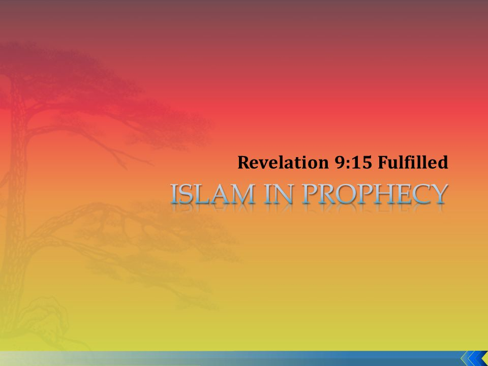 Revelation 9:15 Fulfilled