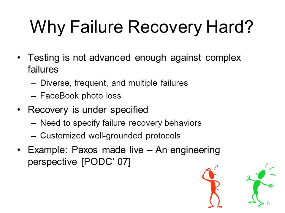 Our Solutions FTS ( FATE ) – Failure Testing Service –New abstraction for failure exploration –Systematically exercise 40,000 unique combinations of failures DTS ( DESTINI ) – Declarative Testing Specification –Enable concise recovery specifications –We have written 74 checks (3 lines / check) Note: Names have changed since the paper 7