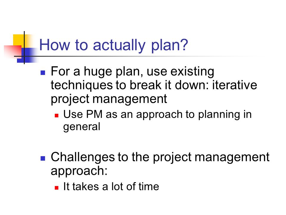 How to actually plan.