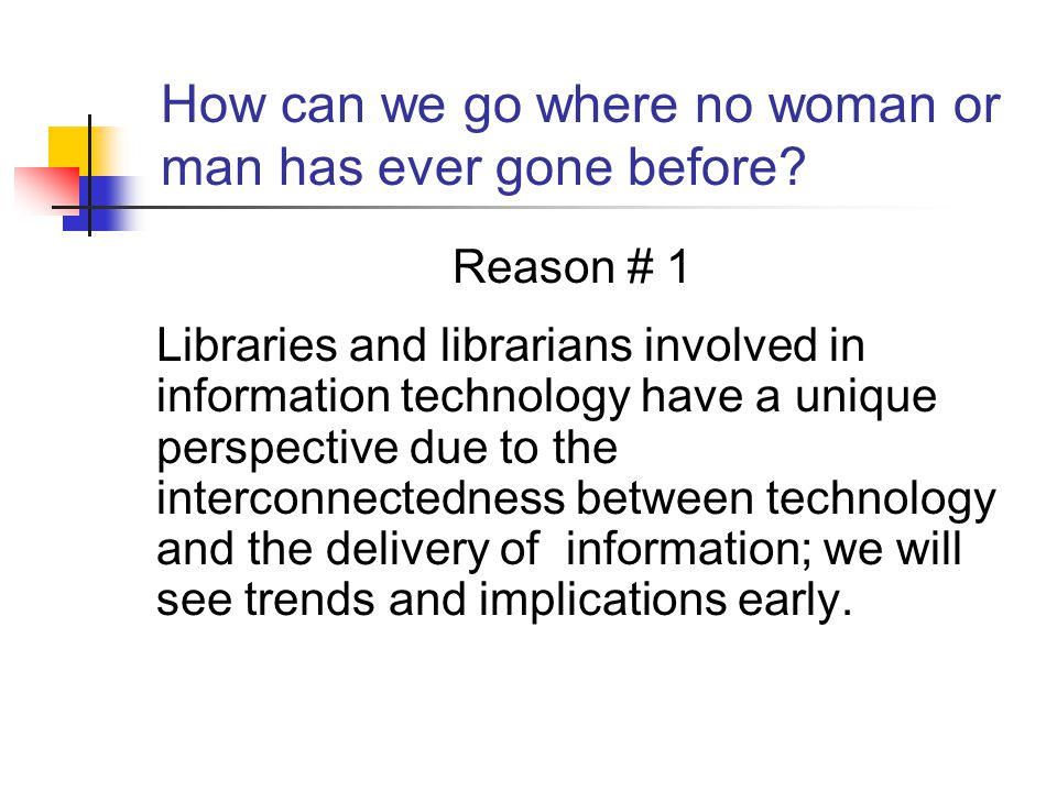 Integrated technology planning IT capabilities determine library service capabilities IT begins to become inextricably intertwined with planned activities IT begins to determine the existence of some services