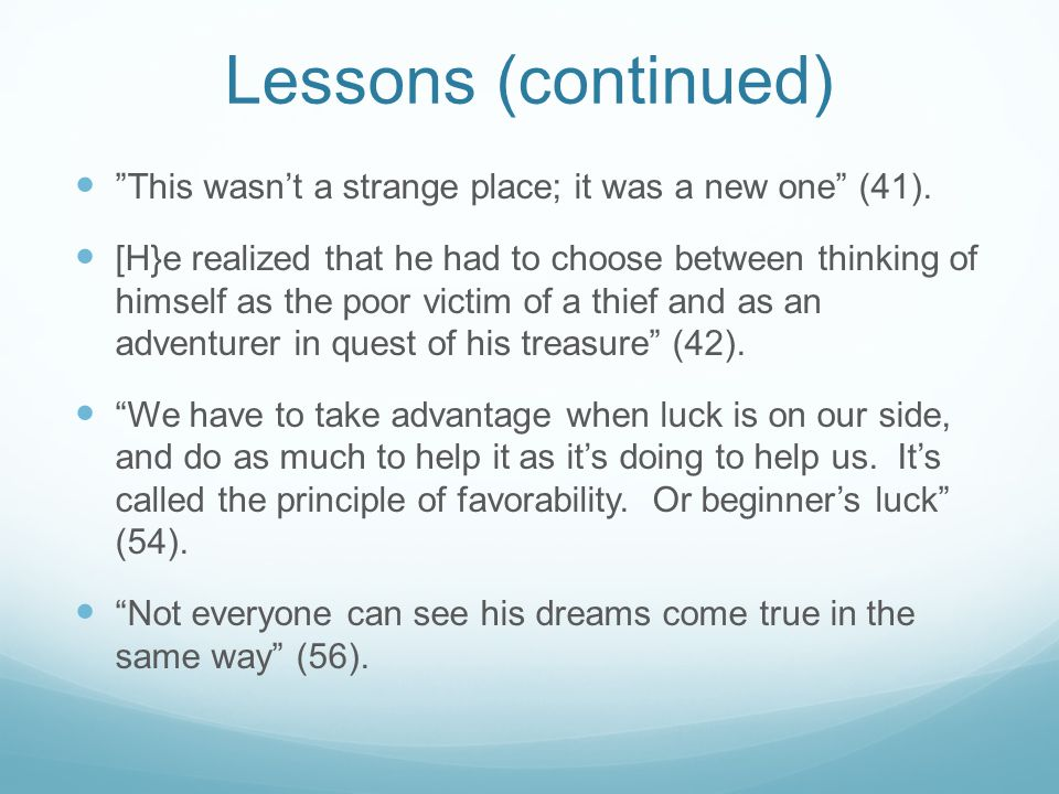 """Lessons (continued) """"This wasn't a strange place; it was a new one"""" (41). [H}e realized that he had to choose between thinking of himself as the poor"""