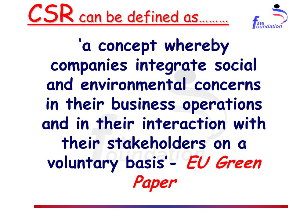 Benefits of CSR – Corporate Org stronger financial performance and profitability (e.g.