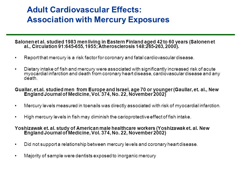 Adult Cardiovascular Effects: Association with Mercury Exposures Salonen et al.