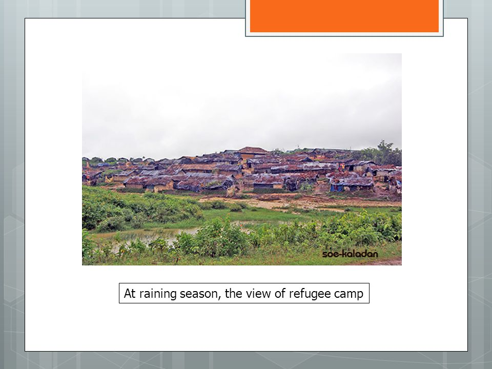 At raining season, the view of refugee camp