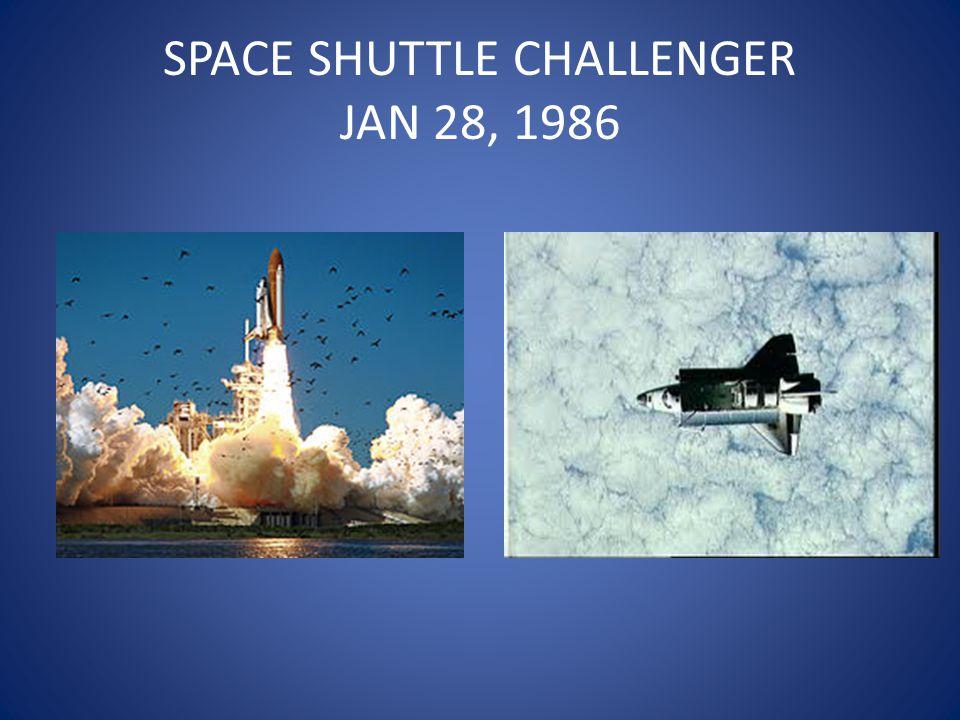 SPACE SHUTTLE CHALLENGER JAN 28, 1986