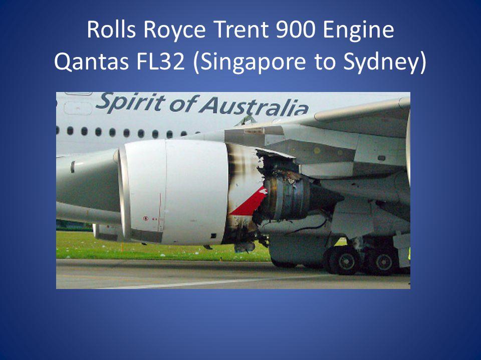 Rolls Royce Trent 900 Engine Qantas FL32 (Singapore to Sydney)