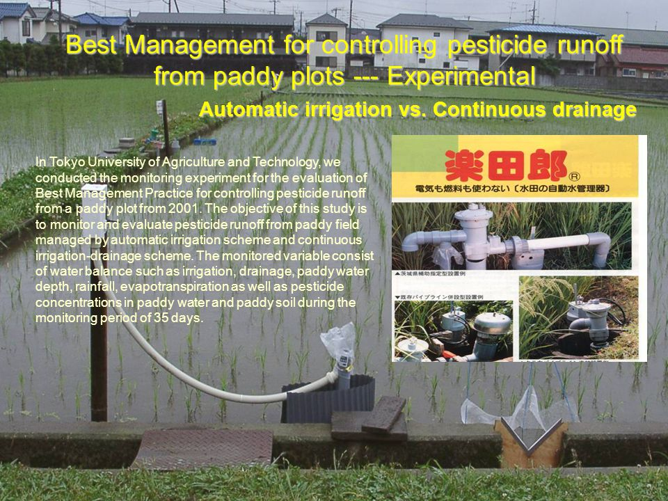 15 Best Management for controlling pesticide runoff from paddy plots --- Experimental Automatic irrigation vs.