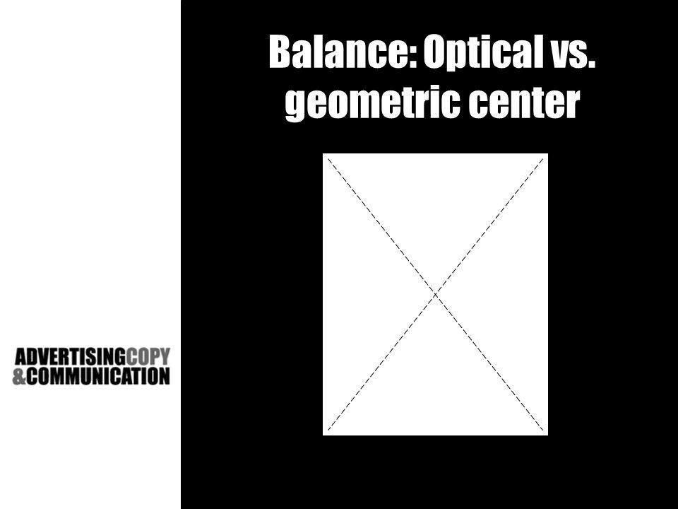 Balance: Optical vs. geometric center