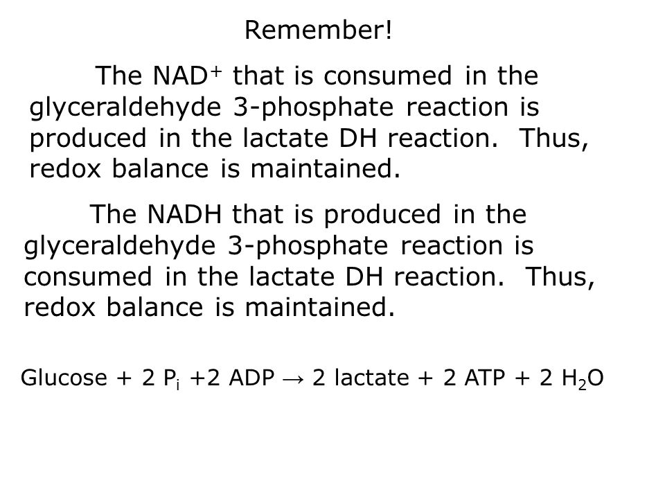 The NAD + that is consumed in the glyceraldehyde 3-phosphate reaction is produced in the lactate DH reaction.