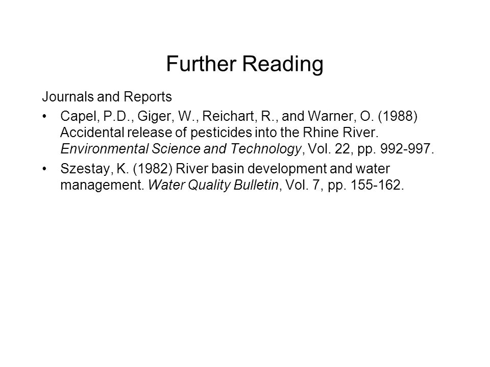 Further Reading Journals and Reports Capel, P.D., Giger, W., Reichart, R., and Warner, O.
