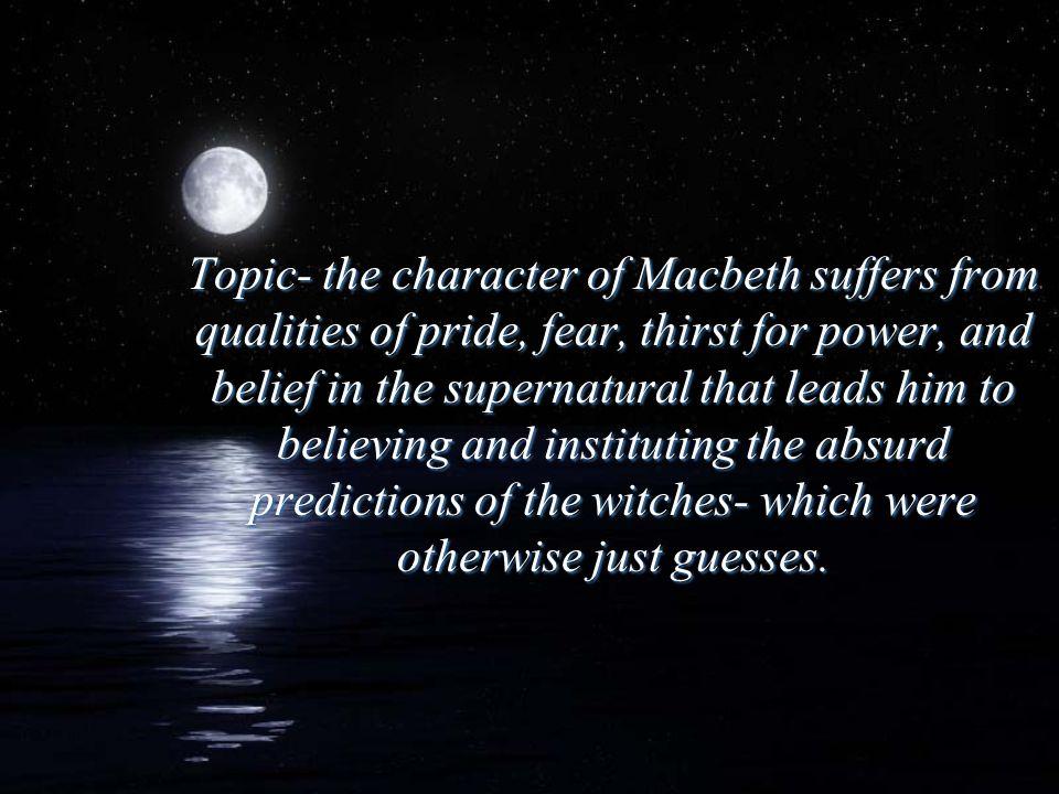 What Impacts Macbeth's Decisions.