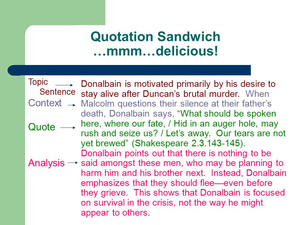 Quotation Sandwich …mmm…delicious.