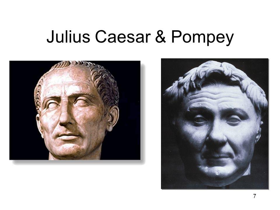 7 Julius Caesar & Pompey