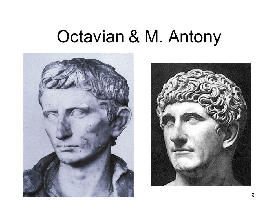 9 Octavian & M. Antony
