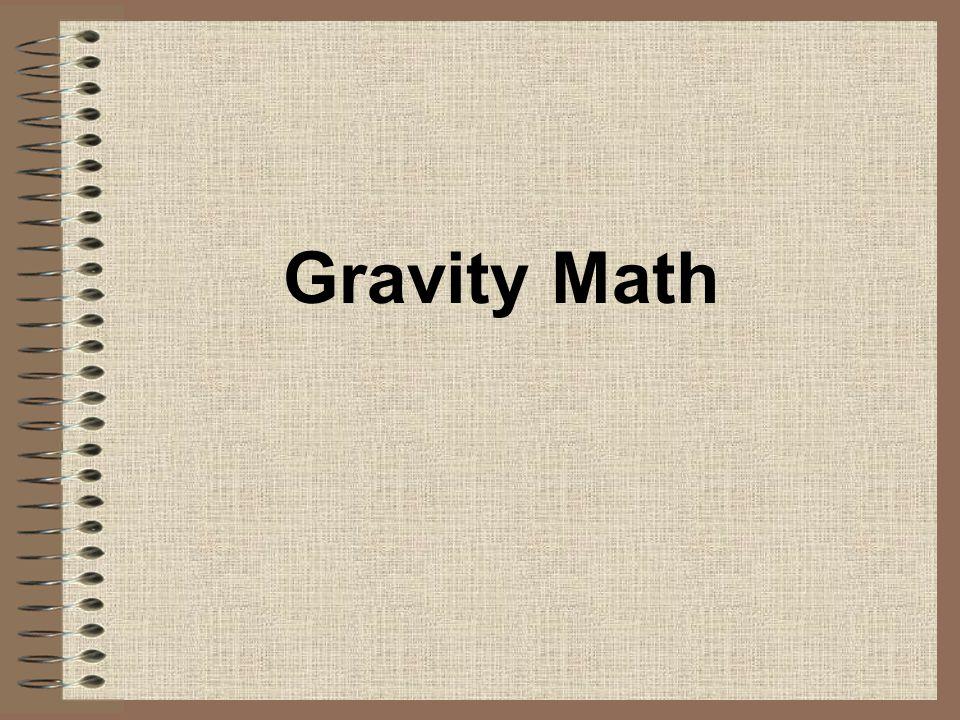 Gravity Math