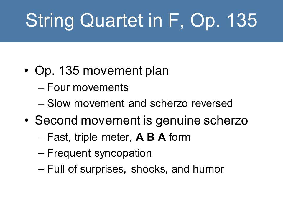 String Quartet in F, Op. 135 Op.
