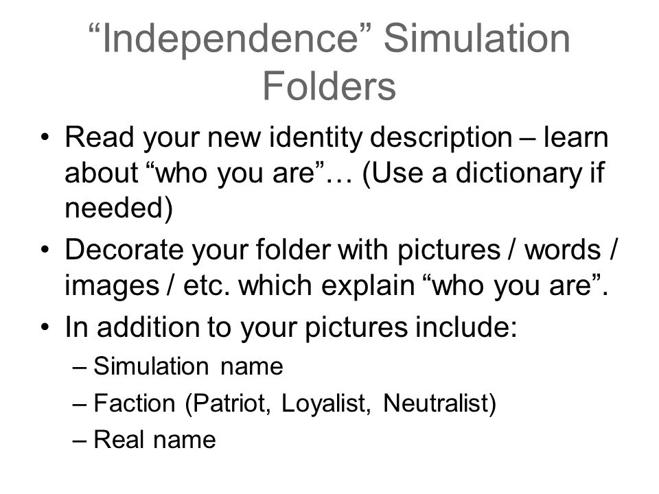 """Independence"" Simulation Folders Read your new identity description – learn about ""who you are""… (Use a dictionary if needed) Decorate your folder wi"