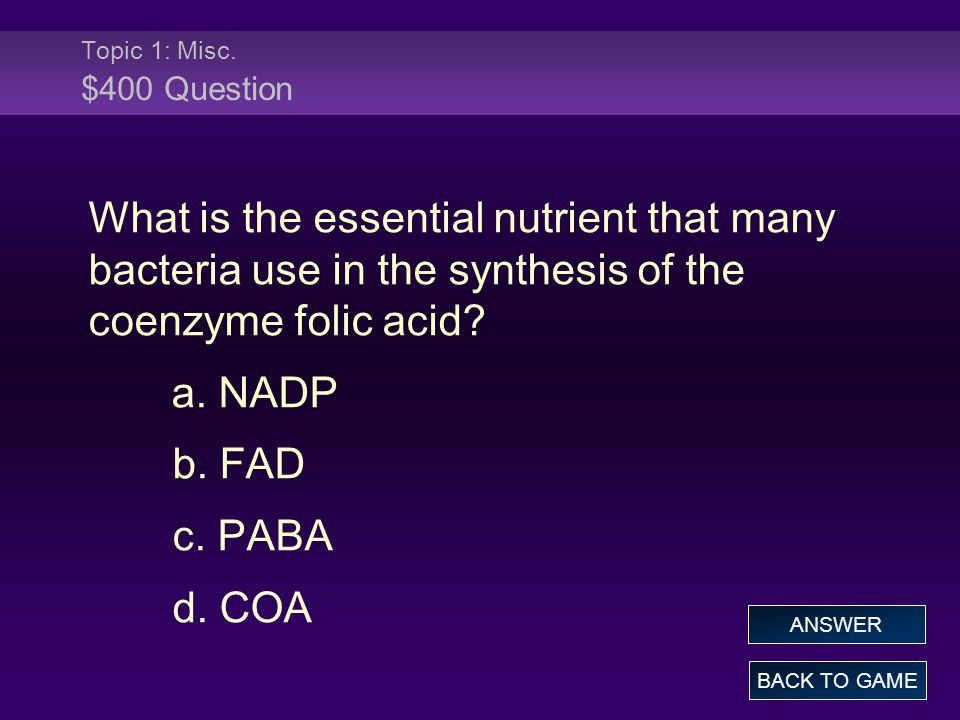 Topic 4: Catabolism -Anaerobic Processes $500 Answers are yellow How is Anaerobic Respiration different from Fermentation.