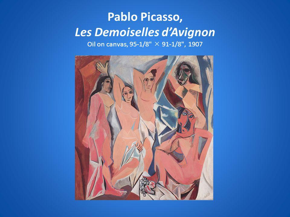 Pablo Picasso, Les Demoiselles d'Avignon Oil on canvas, 95-1/8