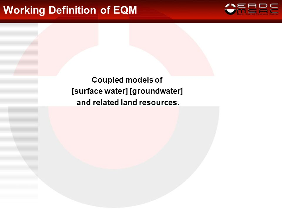 EQM: Broad Missions Stewardship mission includes predicting the fate and effects of contaminants in the subsurface.