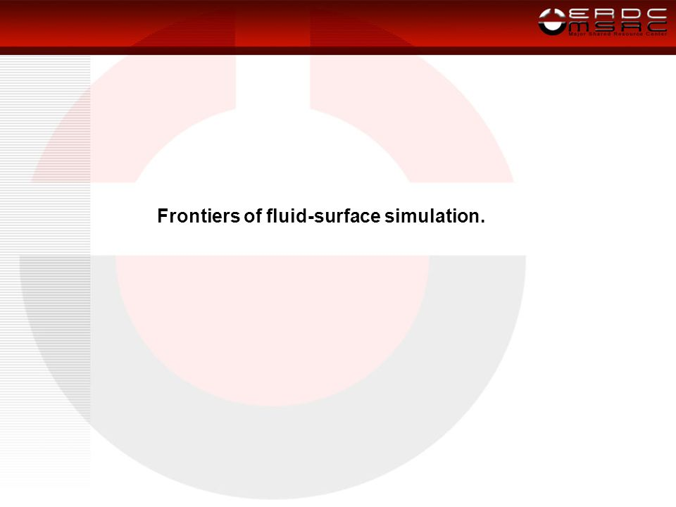 Frontiers of fluid-surface simulation.
