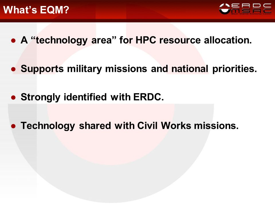 What's EQM. ●A technology area for HPC resource allocation.