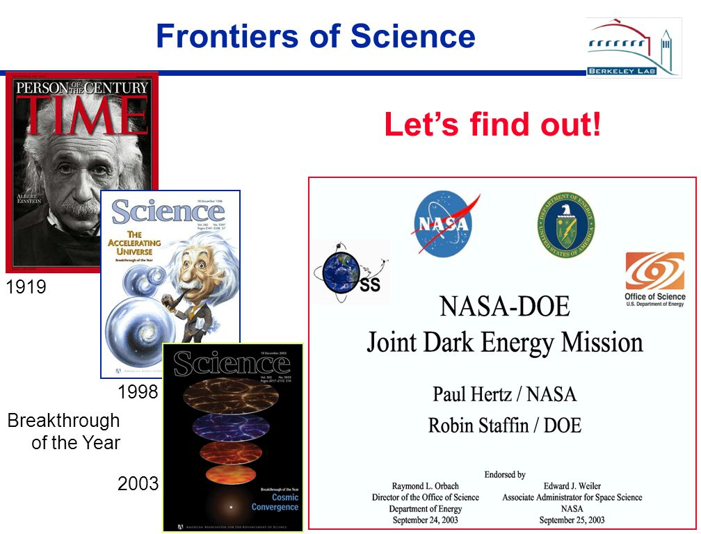 Frontiers of Science Breakthrough of the Year 1919 1998 2003 Let's find out!