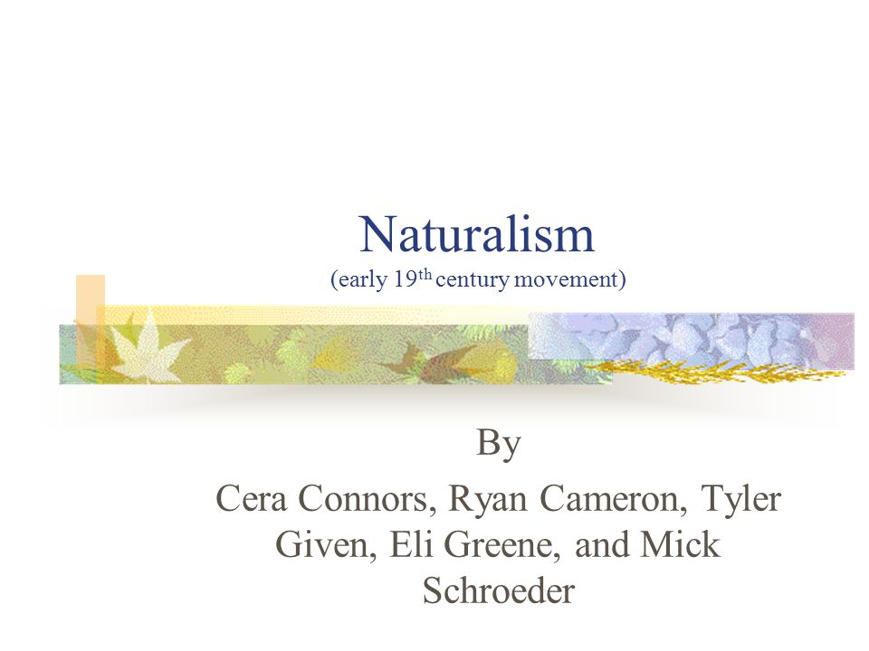 What is Naturalism.Naturalism is a movement in literature that developed out of realism.