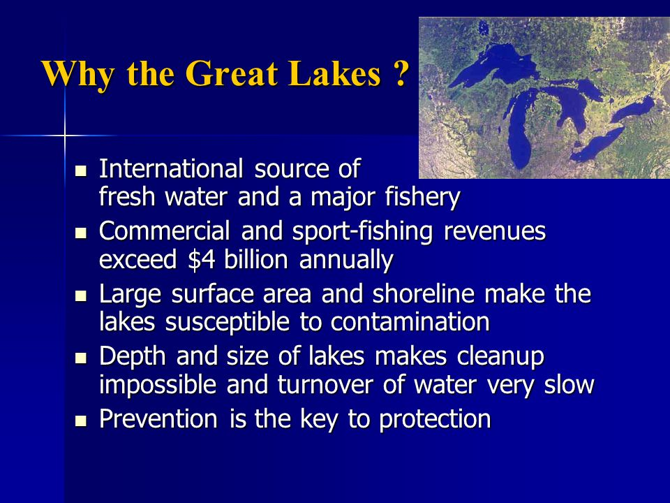 Why the Great Lakes .