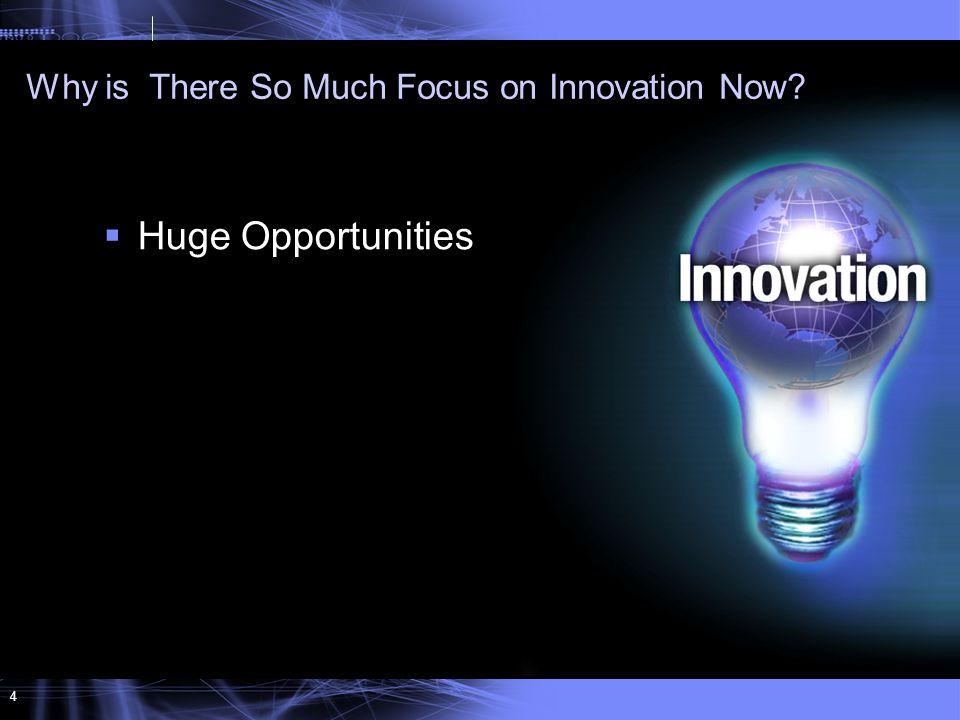 4  Huge Opportunities