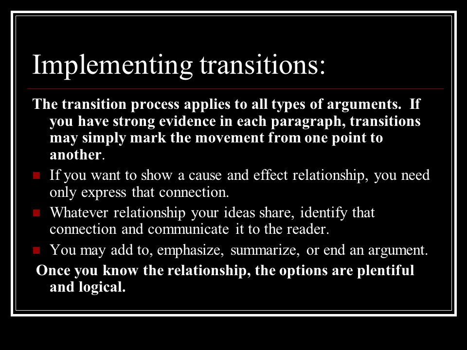 Implementing transitions: The transition process applies to all types of arguments.