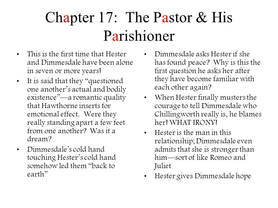 Reading Check: Ch.18-21 1.Pearl refuses to go to Hester until she does what.