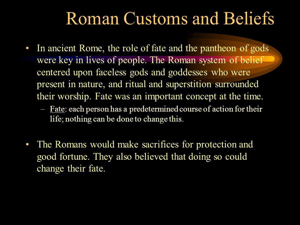 Customs and Beliefs contd.