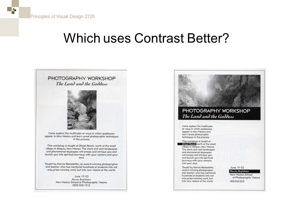 Principles of Visual Design 2720 Which uses Contrast Better?