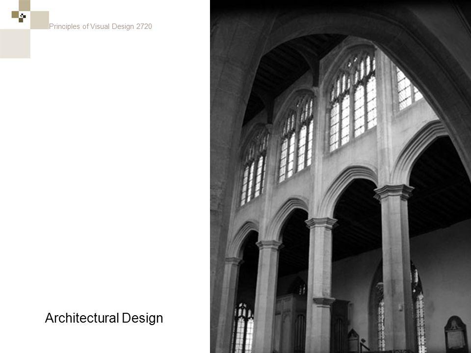 Principles of Visual Design 2720 Architectural Design