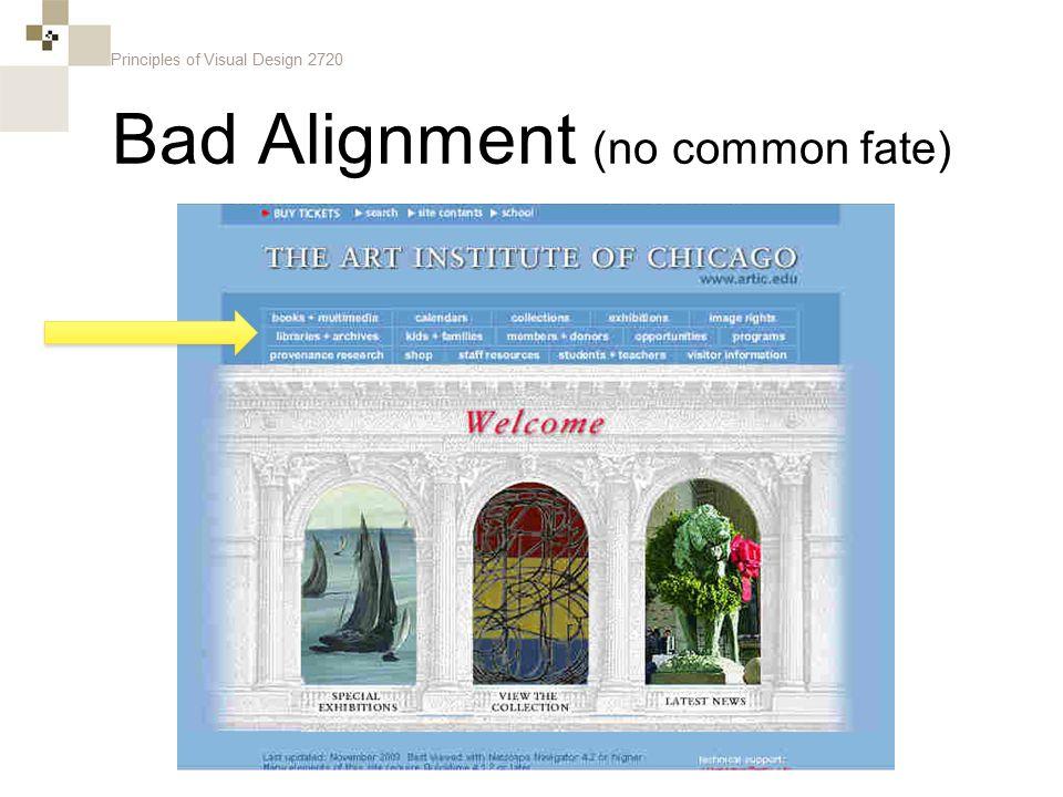 Principles of Visual Design 2720 Bad Alignment (no common fate)
