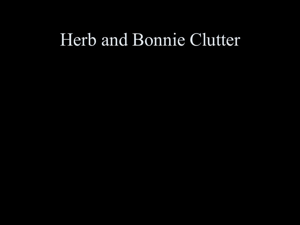 Herb and Bonnie Clutter