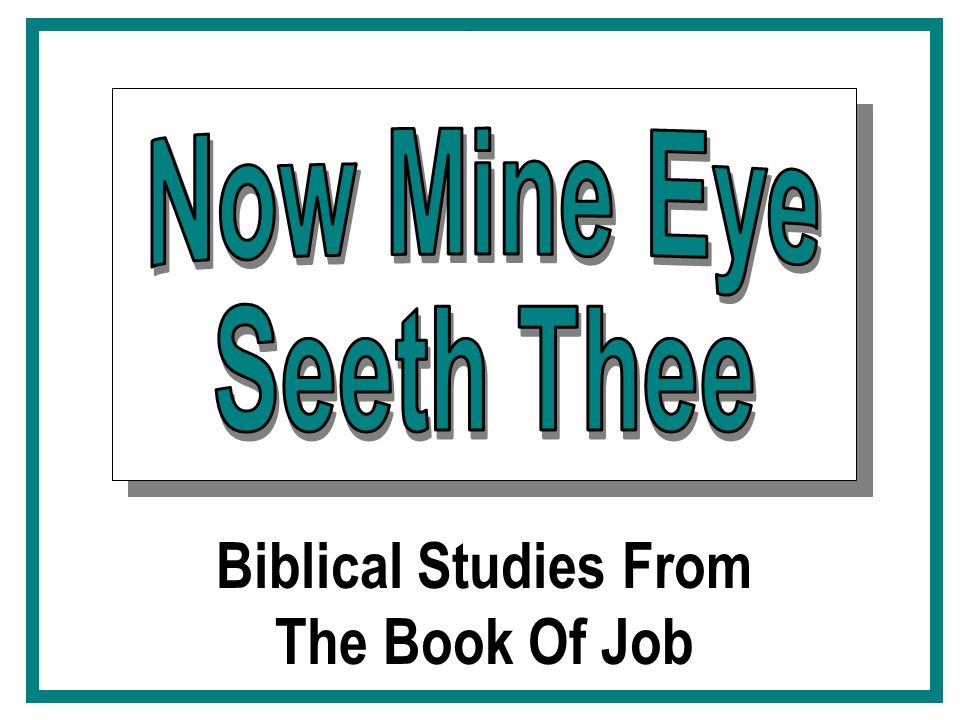 Biblical Studies From The Book Of Job
