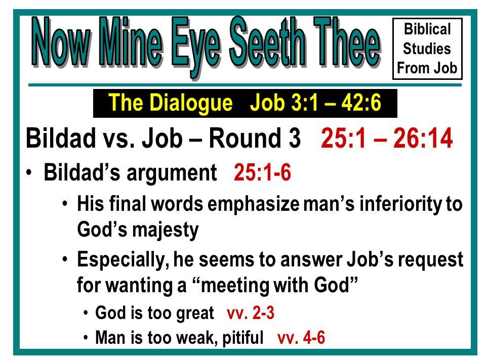 Biblical Studies From Job Bildad vs.