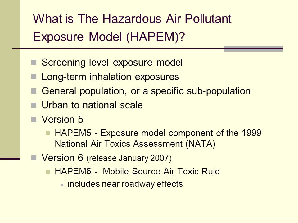 What is The Hazardous Air Pollutant Exposure Model (HAPEM).