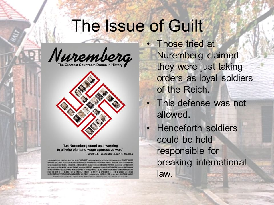 The Issue of Guilt Many Germans claimed complete ignorance of the holocaust.