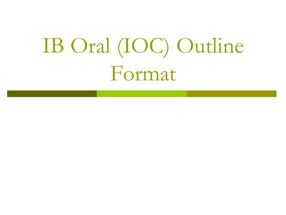 IB Oral (IOC) Outline Format