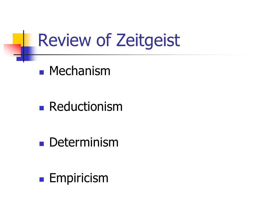 Review of Zeitgeist Empiricism: Basic question: How does the mind learn.