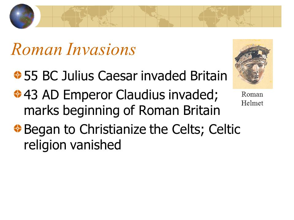 Roman Invasions: What legacy did the Romans leave.